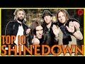 TOP 10 SHINEDOWN SONGS