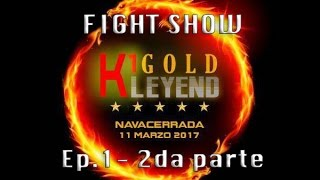 Fight Show especial K1 Gold Leyend 1-2 - Urban Channel TV
