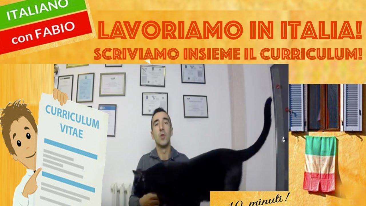 Lavoriamo In Italia E Scrivere Un Buon Curriculum Consigli Per
