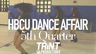 5th Quarter   HBCU Dance Affair (2018)