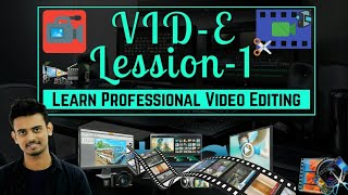 Vid-E | Professional Video Editing Course for Beginners | Part #1 | How I edit my YouTube videos