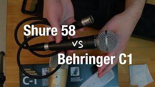 Behringer C1 vs Shure SM58 (Dynamic vs Condenser Microphone Test)
