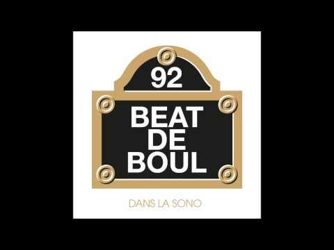 Beat de Boul - Pas assez pour le futur ft. Zoxea & Less  du Neuf (Son)