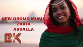ZAKIR ABDALLA obboleessa rabbi new oromo music 2017
