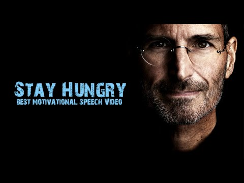 Stay Hungry – Work Hard – Best Motivational Speech Video