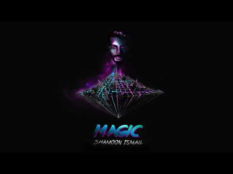 Shamoon Ismail – Magic