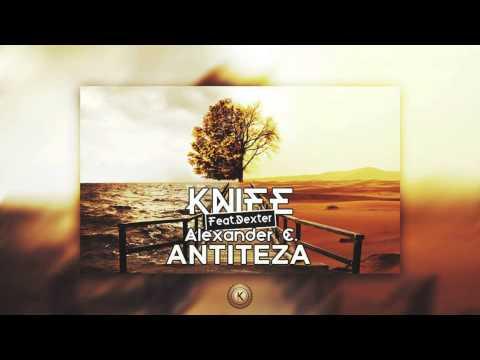Knife - Antiteza (Feat. Dexter & Alexander C.)