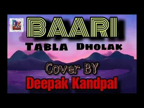 Baari Tabla Dholak Cover   Deepak Kandpal   Bilal Saeed And Momina Mustehsan