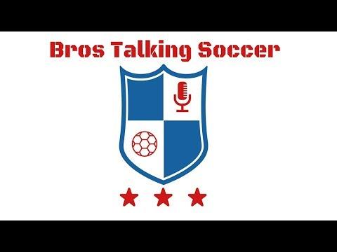 Bros Talking Soccer Episode 27 - Auf Wiedersehen Legends