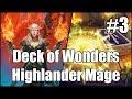 [Hearthstone] Deck of Wonders Highlander Mage (Part 3)
