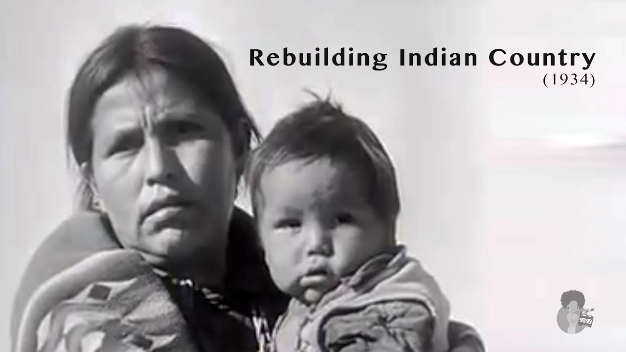 Rebuilding Indian Country  (1934)