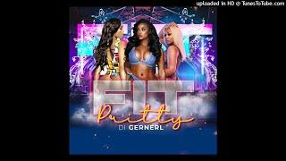 Pritty Di General - Fit (Dancehall 2021)