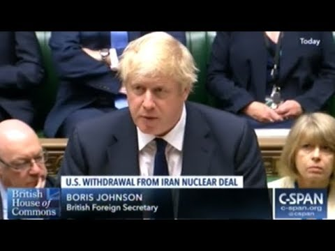 U.K. Parliament Addresses President Trump Pulling Out Of The Iran Nuclear Agreement