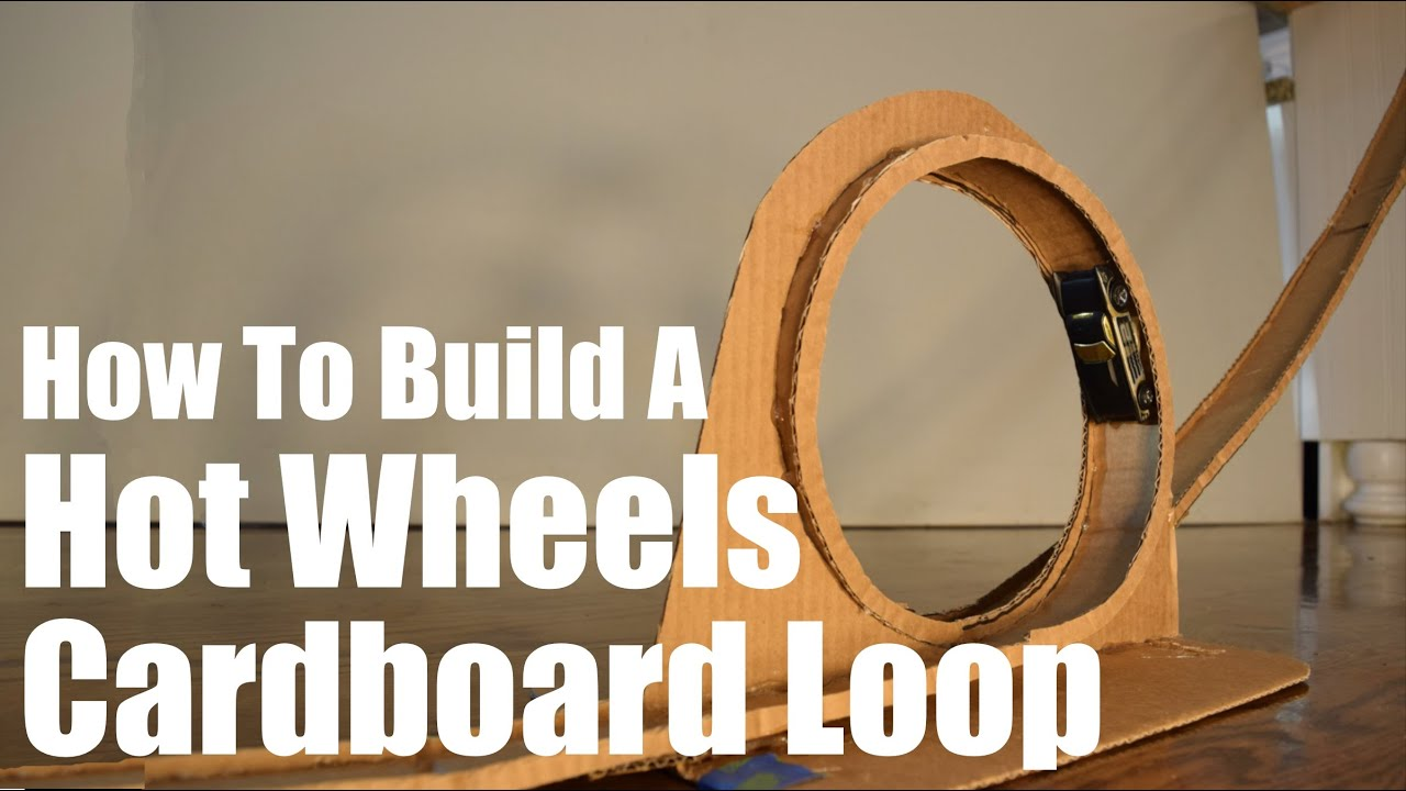 Build A Hot Wheels Loop Track From Cardboard Youtube