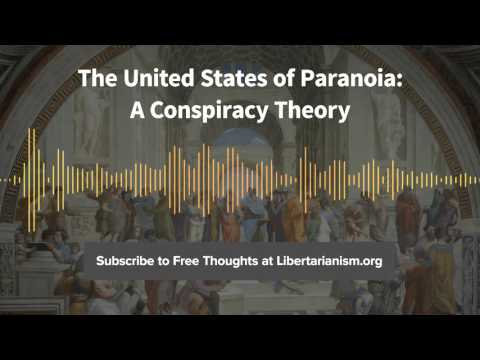 Episode 127: The United States of Paranoia: A Conspiracy Theory (with Jesse Walker)