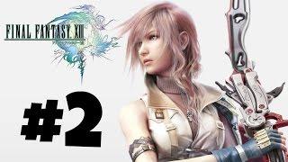 Final Fantasy XIII Gameplay/Walkthrough - Episode 2 - The Warpath Home