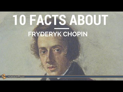 Chopin  10 facts about Fryderyk Chopin  Classical Music History