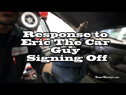 Response to Eric The Car Guy Signing Off - Plugs on a Ford