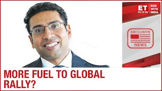 More fuel to global rally?   Saurabh Mukherjea of Marcellus Investment to ET Now