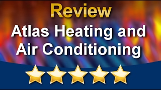 Video Plano HVAC Repair – Atlas Heating and Air Conditioning Outstanding 5 Star Review download MP3, 3GP, MP4, WEBM, AVI, FLV Agustus 2018