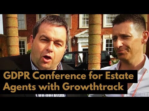 Stephen from GrowthTrack talks about GDPR Conference for Estate Agents