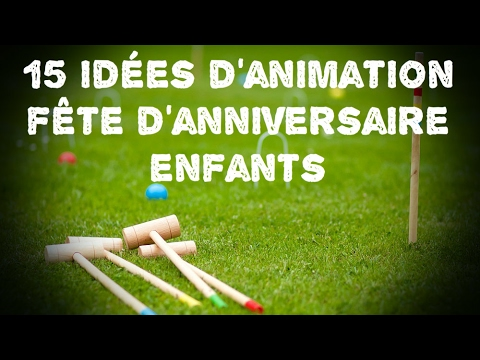 15 id es d 39 animation de f te d 39 anniversaire youtube for Jeu adulte exterieur