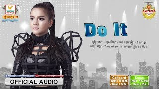 DO IT - សួស វីហ្សា [OFFICIAL AUDIO]