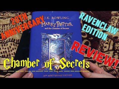 20th-anniversary-harry-potter-and-the-chamber-of-secrets-(hardcover-ravenclaw-edition)-review!