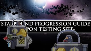 Starbound Progression Guide (Unstable) | Weapon Testing Site, Solarium/Plutonium Ore