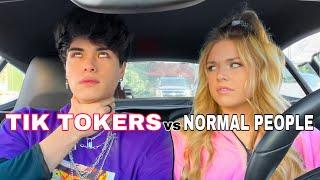 Tik Tokers vs Normal People