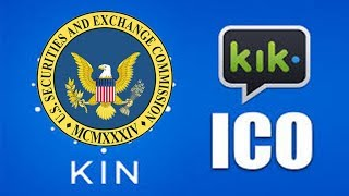 SEC Enforcement Charges KIK KIN ICO With Unregistered ICO - Breaking News