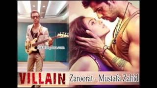 Zaroorat - Mustafa Zahid - Ek Villain - Full Song