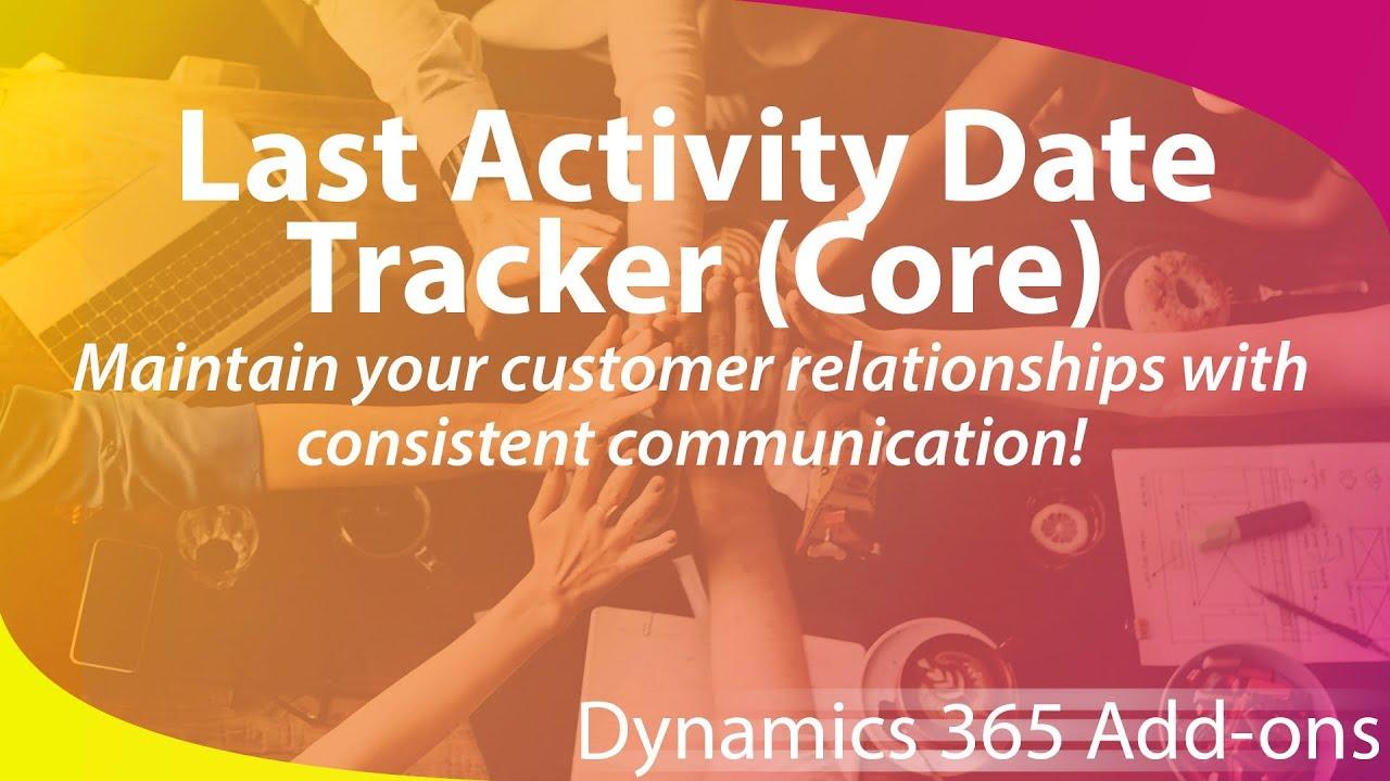 microsoft dynamics 365 add on last activity date tracker youtube