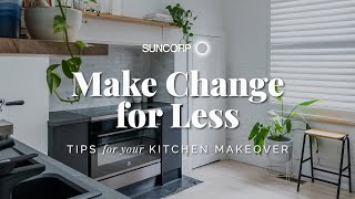 How to Save Money in Your Kitchen Makeover! Make Change for Less: DIY Home Renovation Tips