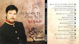 Vũ Khanh - Anh Biết Em Đi Chẳng Trở Về | Tình Khúc Hải Ngoại Tuyển Chọn | Diễm Xưa CD 152