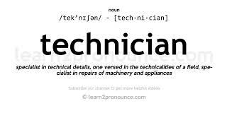 How to Pronounce Technician / Pronunciation Guide / InfiniTube