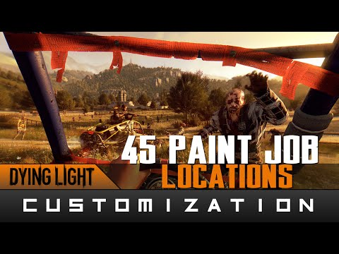 Dying Light: The Following - (Almost All) 45 Paint Job Locations Guide