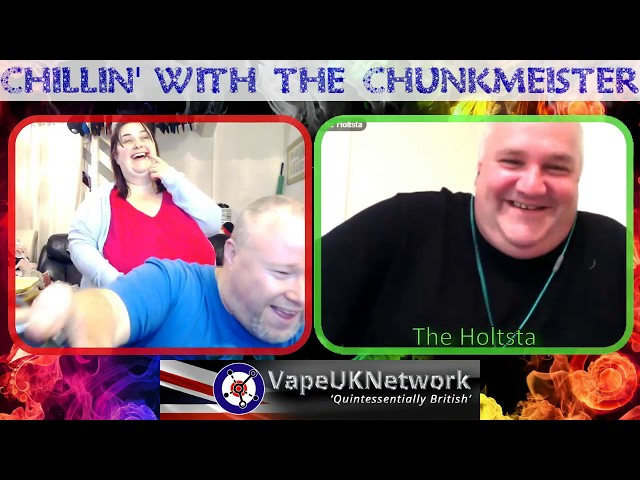 Chillin' with the Chunkmeister - 6/6/2018 - Live vaping and vape related chat, news, reviews and fun