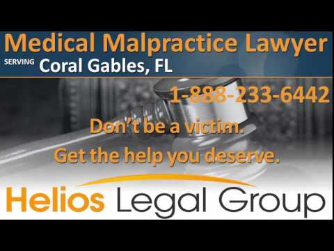 Coral Gables Medical Malpractice Lawyer & Attorney - Florida