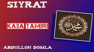 09. Kaba Tamiri | Abdulloh Domla