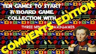 10 more games to start a collection with - Comments edition