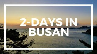 2-Days Backpacking Busan, South Korea