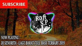 Download Mp3 Dj Senorita - Lagu Barat || Full Bass Terbaru 2019