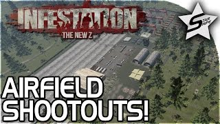 AIRFIELD SHOOTOUTS!! - Infestation The NewZ Gameplay Part 2