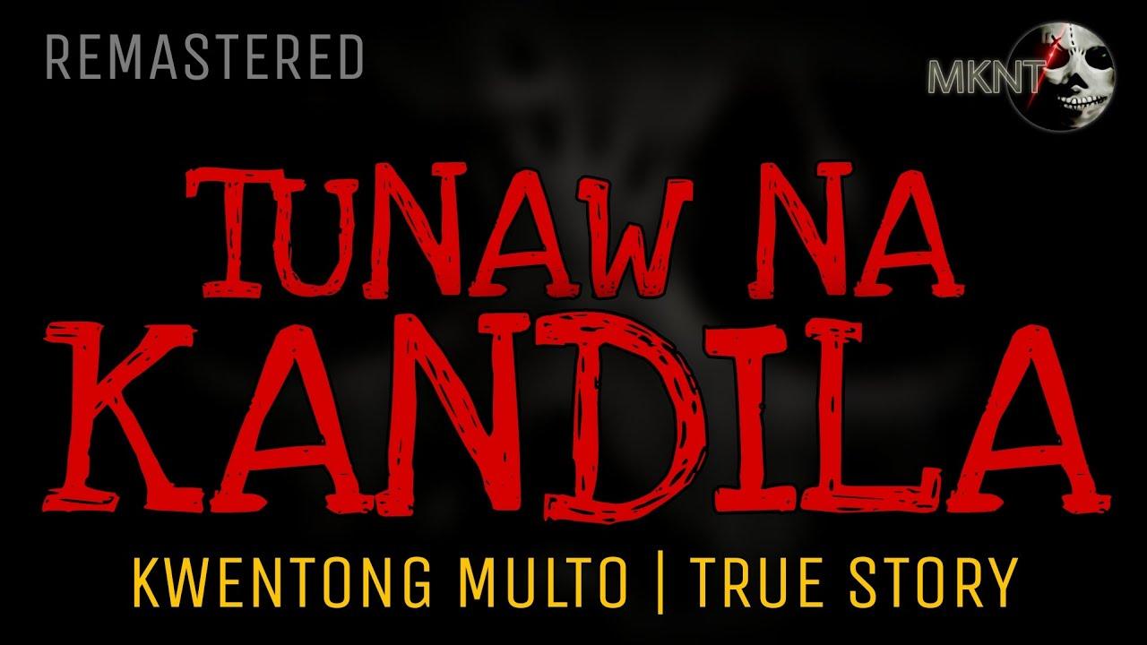 TUNAW NA KANDILA | Kwentong Multo | True Story | Remastered