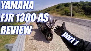 Yamaha FJR 1300 AS Review & Testride - part1