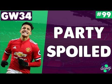 MAN UNITED SPOIL THE PARTY| Gameweek 34 | Let's Talk Fantasy Premier League 2017/18 #99