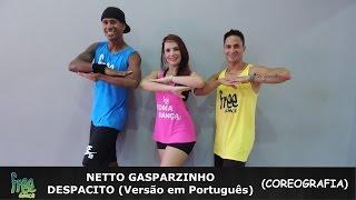 Netto Gasparzinho - Despacito (Versão em Português) - Coreografia Free Dance #boradançar