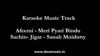 Afeemi Karaoke Meri Pyaari Bindu www.devsmusic.in Devs Music Academy