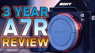SONY A7R 3 YEAR REVIEW